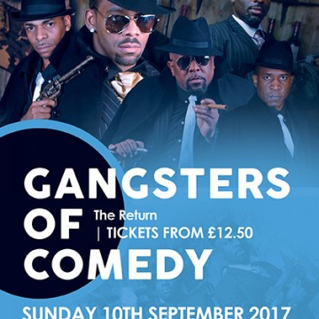 Gangsters Of Comedy – The Return